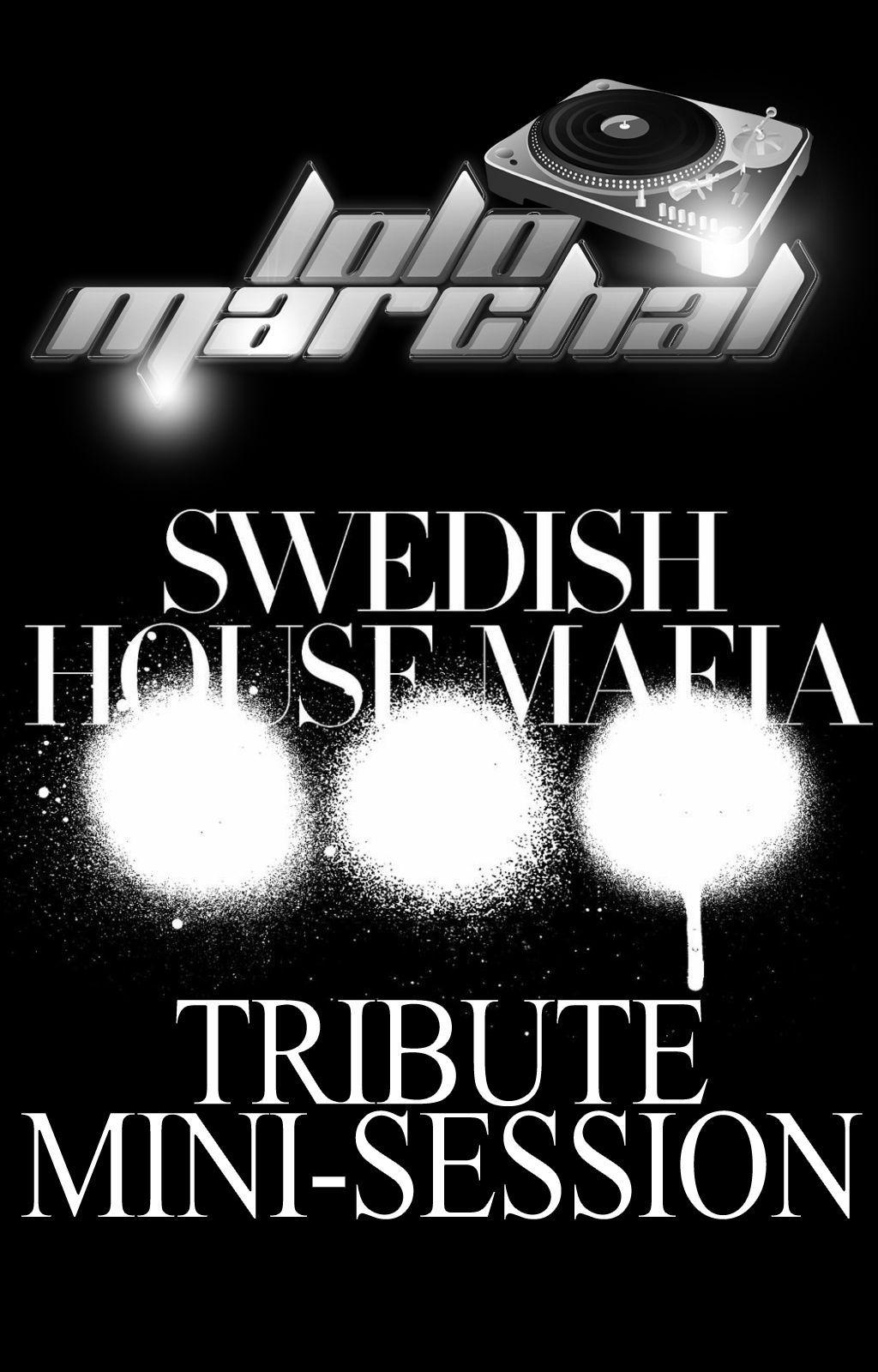Swedish House Mafia Tribute Mini Session